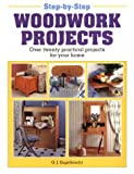 Step-by-Step Woodwork Projects, G. J. Engelbrecht, 1853683418