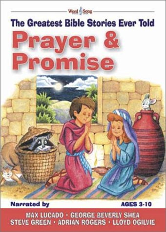 Prayer & Promises: The Greatest Bible Stories Ever Told (Word & Song, the Greatest Bible Stories Ever Told) ebook