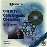Chem TV : Core Organic Chemistry, Faculty, Luceigh, Betty, 0763705926