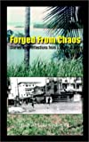 Forged from Chaos, Richard Lane Stryker, 1403381941