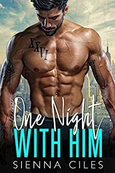 One Night with Him by [Ciles, Sienna ]