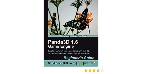 p anda3d 16 game engine beginner s guide mathews david brian