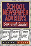 School Newspaper Adviser's Survival Guide, Patricia Osborn, Osborn, 078796624X