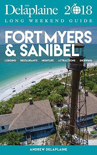 Fort Myers & Sanibel - The Delaplaine 2018 Long Weekend - Myers Sanibel Fort