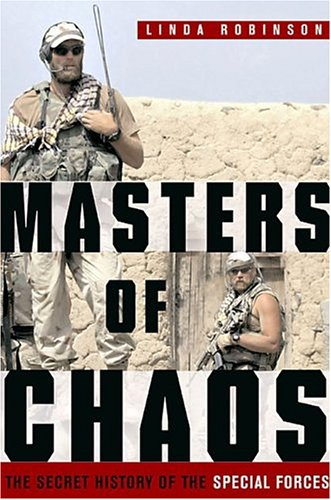 Masters of Chaos: The Secret History of the Special Forces pdf