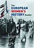 European Women's History Reader (Routledge Readers in History), , 0415220823