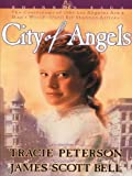 City of Angels, Tracie Peterson and James Scott Bell, 0786277068