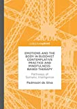 img - for Emotions and The Body in Buddhist Contemplative Practice and Mindfulness-Based Therapy: Pathways of Somatic Intelligence book / textbook / text book