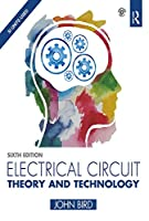 Electrical Circuit Theory and Technology, 6th Edition