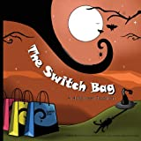 The Switch Bag, Danielle Fabri, 1490547207
