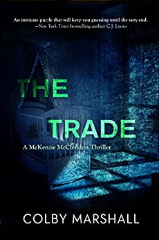 The Trade by [Marshall, Colby]