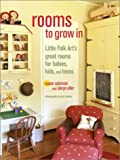 Rooms to Grow In, Susan Salzman and Daryn Eller, 060960709X
