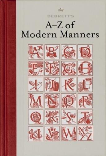 Debrett's A-Z of Modern Manners pdf