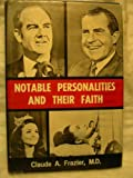 Notable Personalities and Their Faith, Claude Albee Frazier, 0830900837