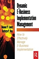 Dynamic E-Business Implementation Management Front Cover