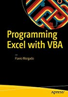 Programming Excel with VBA: A Practical Real-World Guide Front Cover