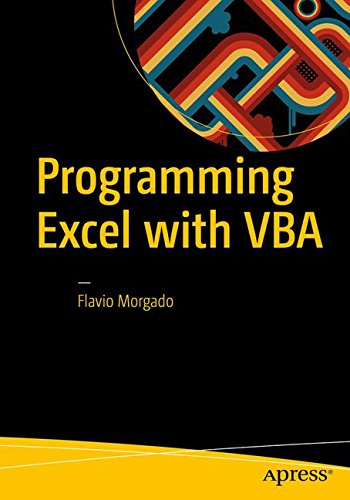Programming Excel with VBA: A Practical Real-World Guide