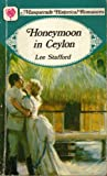 Front cover for the book Honeymoon in Ceylon by Lee Stafford