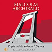 Pryde and the Infernal Device | Malcolm Archibald