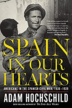 Spain Our Hearts Americans 1936 1939 ebook