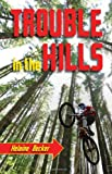 Trouble in the Hills, Helaine Becker, 1554551749