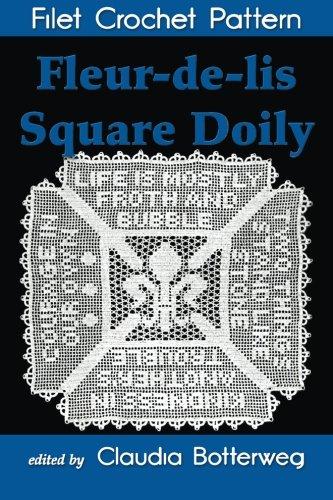 Fleur-de-lis Square Doily Filet Crochet Pattern: Complete Instructions and Chart