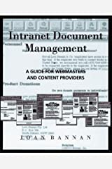 Intranet Document Management: A Guide for Webmasters and Content Providers Textbook Binding