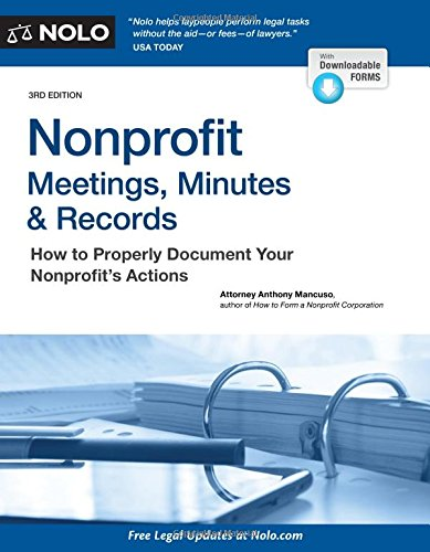 Download Nonprofit Meetings, Minutes & Records: How to Properly Document Your Nonprofit's Actions PDF