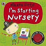 I'm Starting Nursery: A Pirate Pete Book (Pirate Pete and Princess Polly)