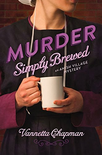 - Murder Simply Brewed (An Amish Village Mystery)