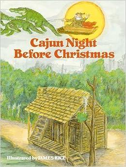 Cajun Night Before Christmas: Trosclair: 9780882890029: Amazon.com ...