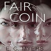 Fair Coin | E.C. Myers