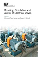 Modeling, Simulation and Control of Electrical Drives Front Cover