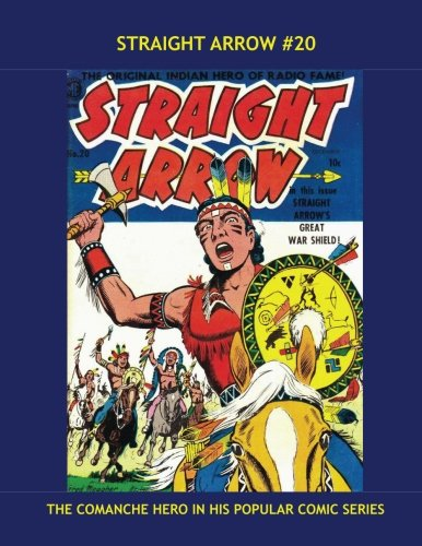 Download Straight Arrow #20: The Original Indian Hero Of Radio Fame --- Exciting Western Comic Action pdf