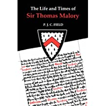 Life and Times of Sir Thomas Malory