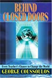 Behind Closed Doors, George Coussoulos, 0595321100