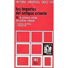 Historia universal / 04 / Los imperios del Antiguo Oriente. III: La primera mitad del primer milenio (Spanish Edition) by Jean Bottero , Jean Vercoutter Elena Cassin (1981-01-01)
