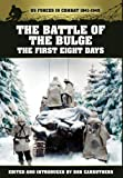 The Battle of the Bulge - the First Eight Days, S. L. A. Marshall, 1781580375