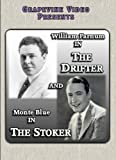 The Drifter / The Stoker by William Farnum