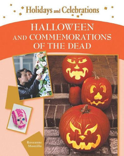 Download Halloween and Commemorations of the Dead (Holidays and Celebrations) pdf epub