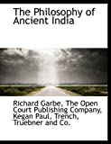 The Philosophy of Ancient Indi, Company The Open Court, 114027211X