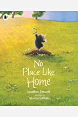 No Place Like Home (Mole and Friends) Paperback