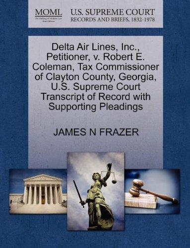 delta-air-lines-inc-petitioner-v-robert-e-coleman-tax-commissioner-of-clayton-county-georgia-us-supr