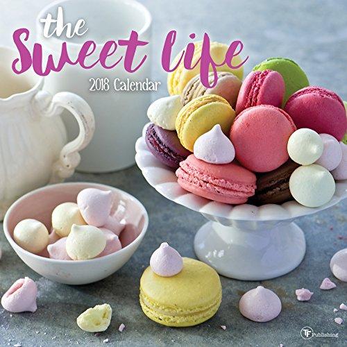 2018 The Sweet Life Wall Calendar