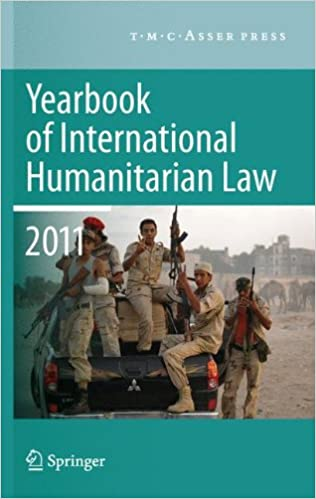 Book Yearbook of International Humanitarian Law 2011 - Volume 14