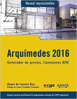 Arquímedes 2016 (Manuales Imprescindibles): Amazon.es: Álvaro de Fuentes Ruiz: Libros