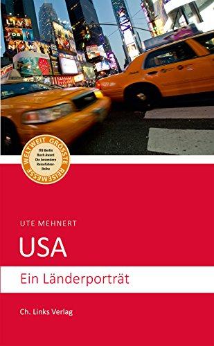 USA: Ein Länderporträt (Länderporträts) (German Edition) (Mall Amerika)