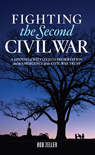 fighting-the-second-civil-war-history-of-battlefield-preservation-and-the-emergence-of-the-civil-war