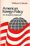 American Foreign Policy 9780029334201