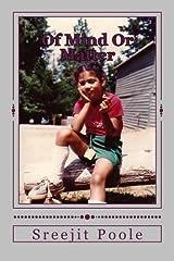 Of Mind Or Matter by Sreejit Poole (2012-05-07) Paperback